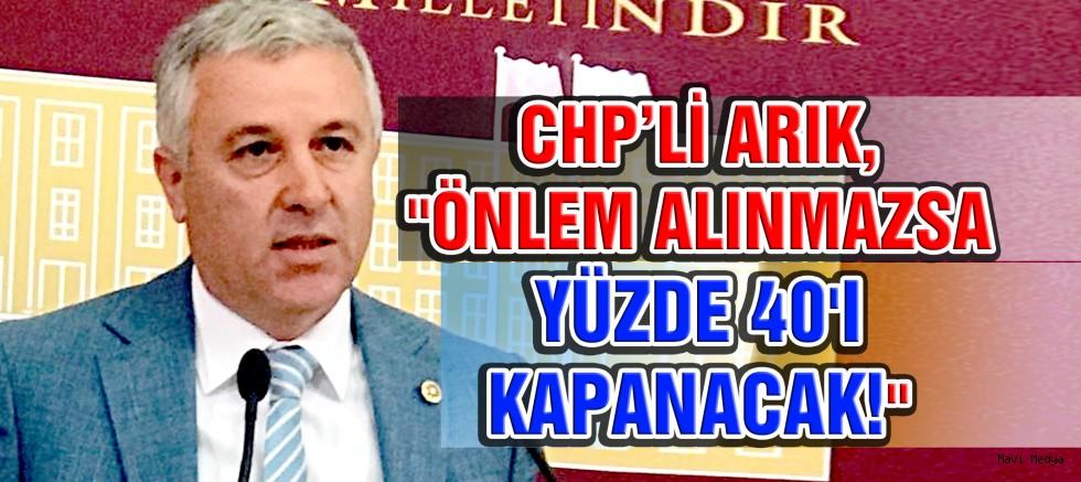 """ARIK """"ACİL ÖNLEM ALINMAZSA YÜZDE 40'I KAPANACAK"""""""
