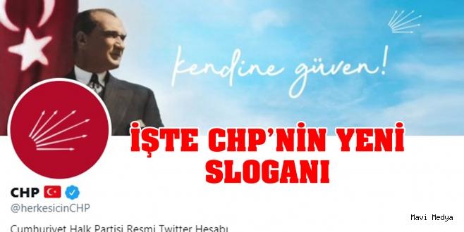 CHP'nin yeni sloganı belli oldu