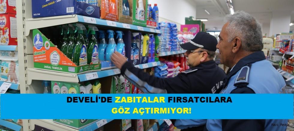 DEVELİ'DE ZABITALAR FIRSATCILARA GÖZ AÇTIRMIYOR!