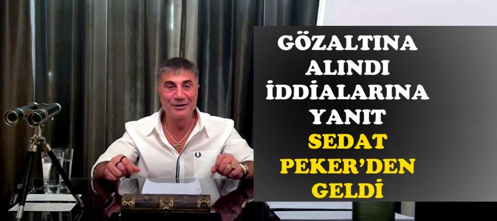 ''Gözaltına alındı'' denilen Sedat Peker'den ilk paylaşım geldi