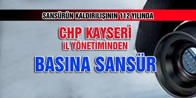 Kayseri de Sansürün Siyasi Ayağı CHP!